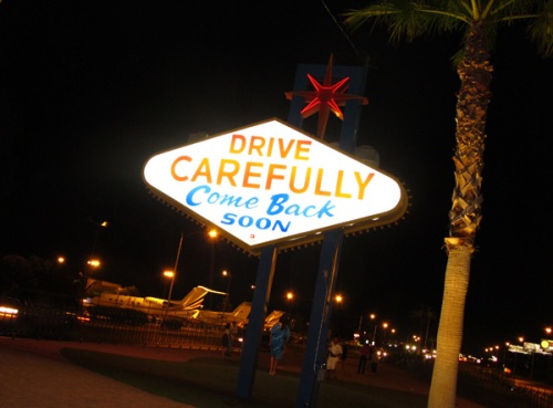 Drive carefully Las Vegas Sign